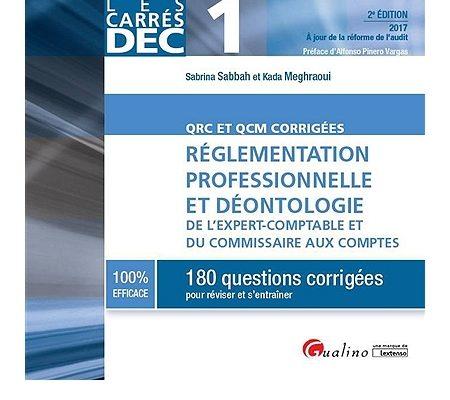 Les carrés DEC 1 – Réglementation professionnelle et déontologie – Kada Meghraoui, Sabrina Sabbah