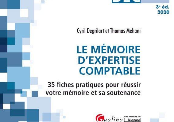 Les Carrés DEC 3 – Le mémoire d'expertise comptable – 3ème édition – Cyril Degrilart, Thomas Mehani